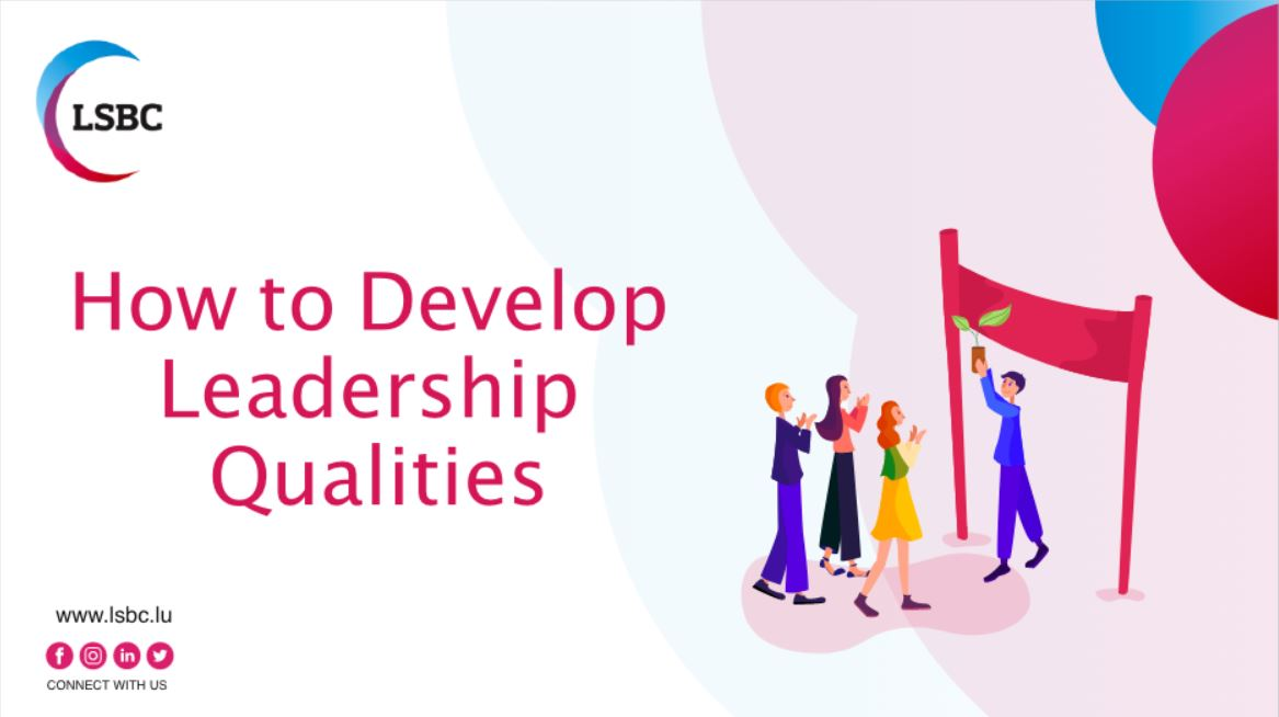 How to develop leadership qualities