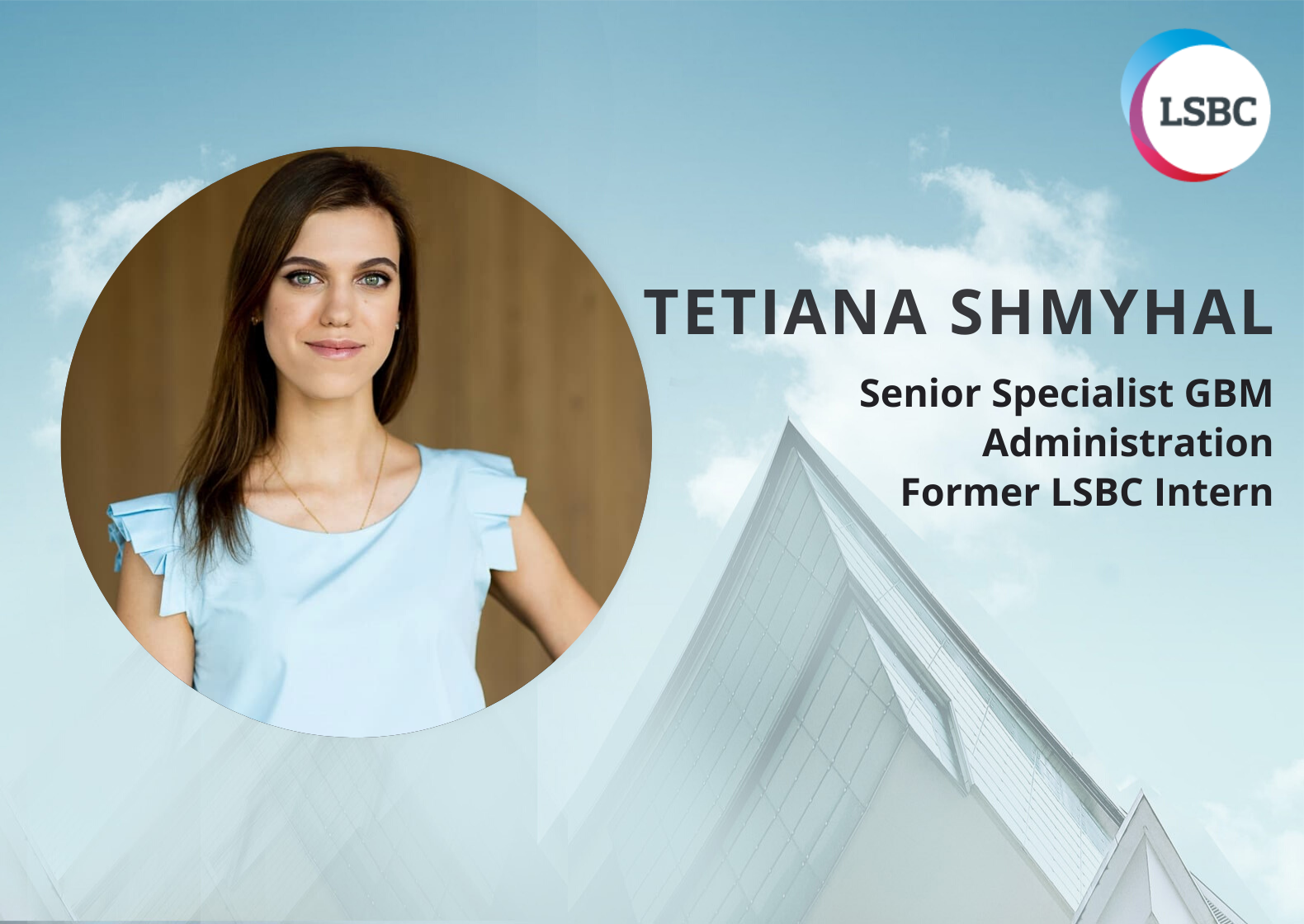 Tetiana Shmyhal. She worked with us as PR Intern and now, just after one year in Mercer, she is a Senior Specialist GBM Administration.
