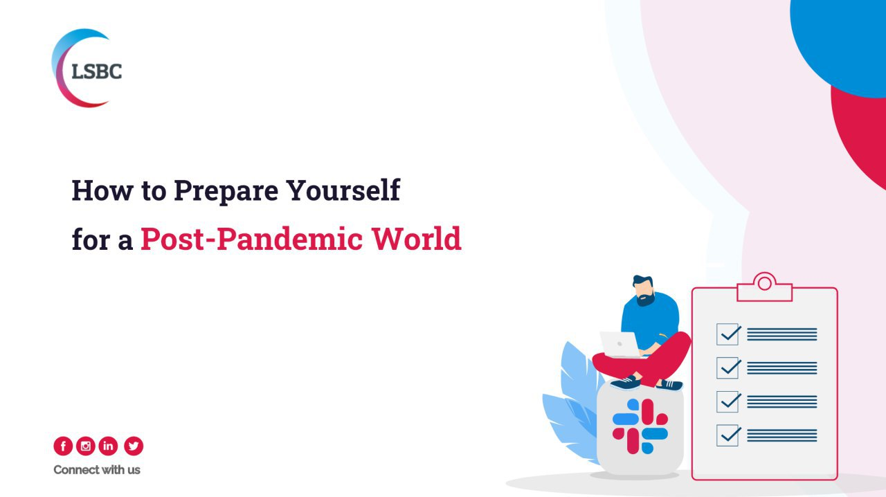 How to Prepare Yourself for a Post-Pandemic World