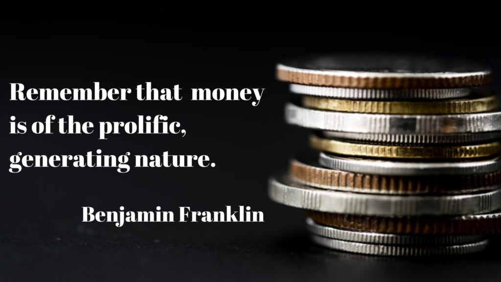 Benjamin franklin quote about money and investments