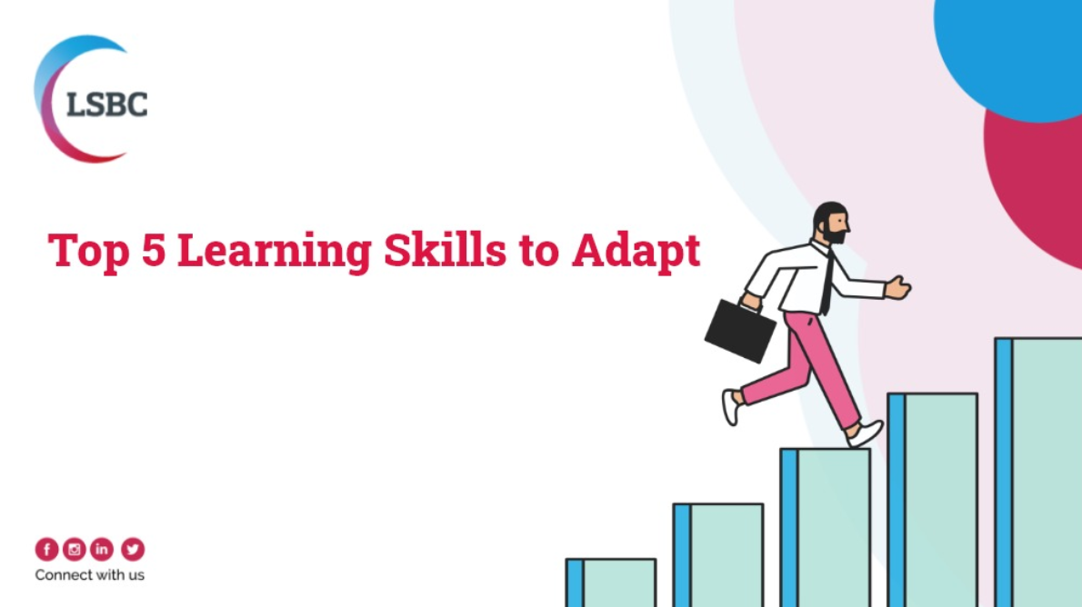 Top 5 Learning Skills to adapt