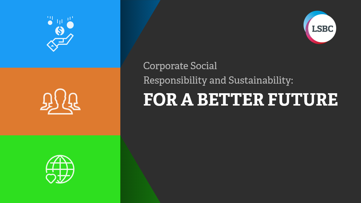 corporate social responsibility and sustainability.
