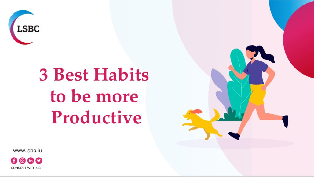 3 best habits to be more productive